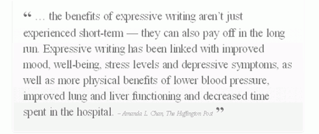 Quote from Huffington Post about the benefits of expressive writing aren't just experienced short-term — they can also pay off in the long run